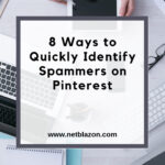 8 Ways to Quickly Identify Spammers on Pinterest