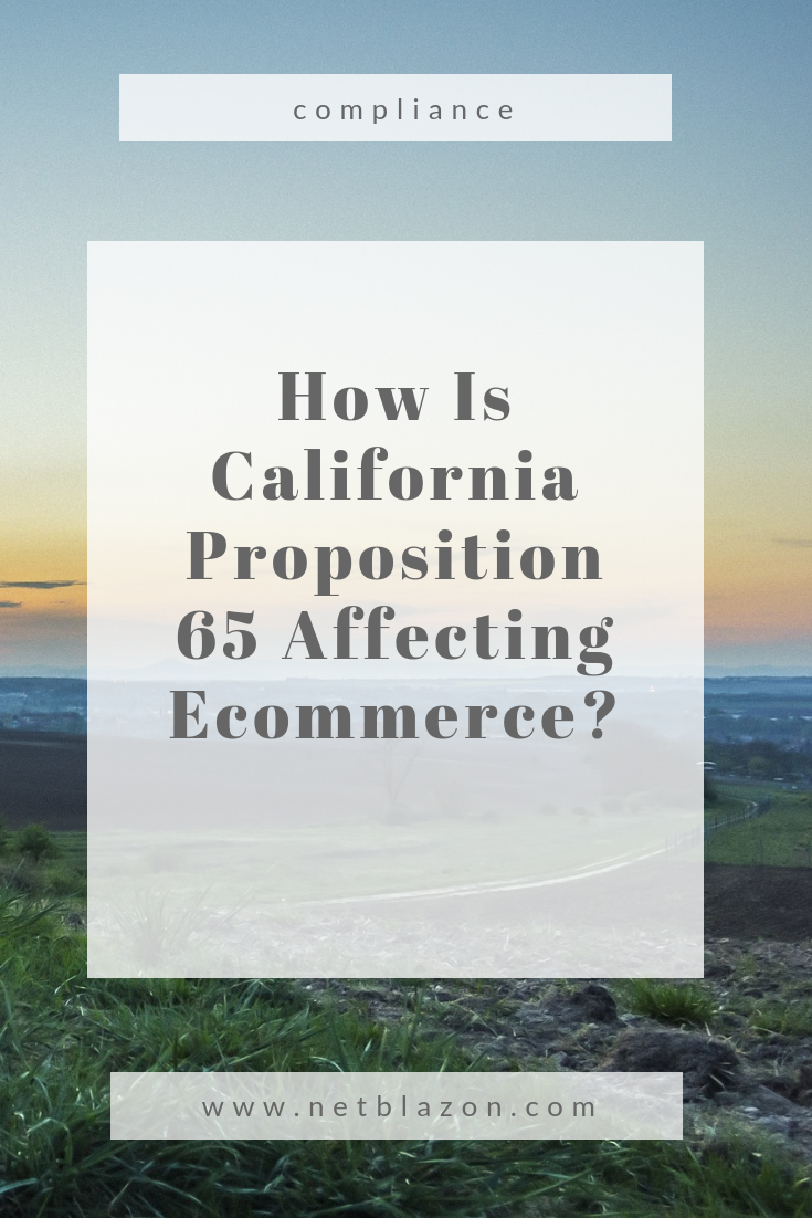 How Is California Proposition 65 Affecting Ecommerce? #prop65 #ecommerce #compliance