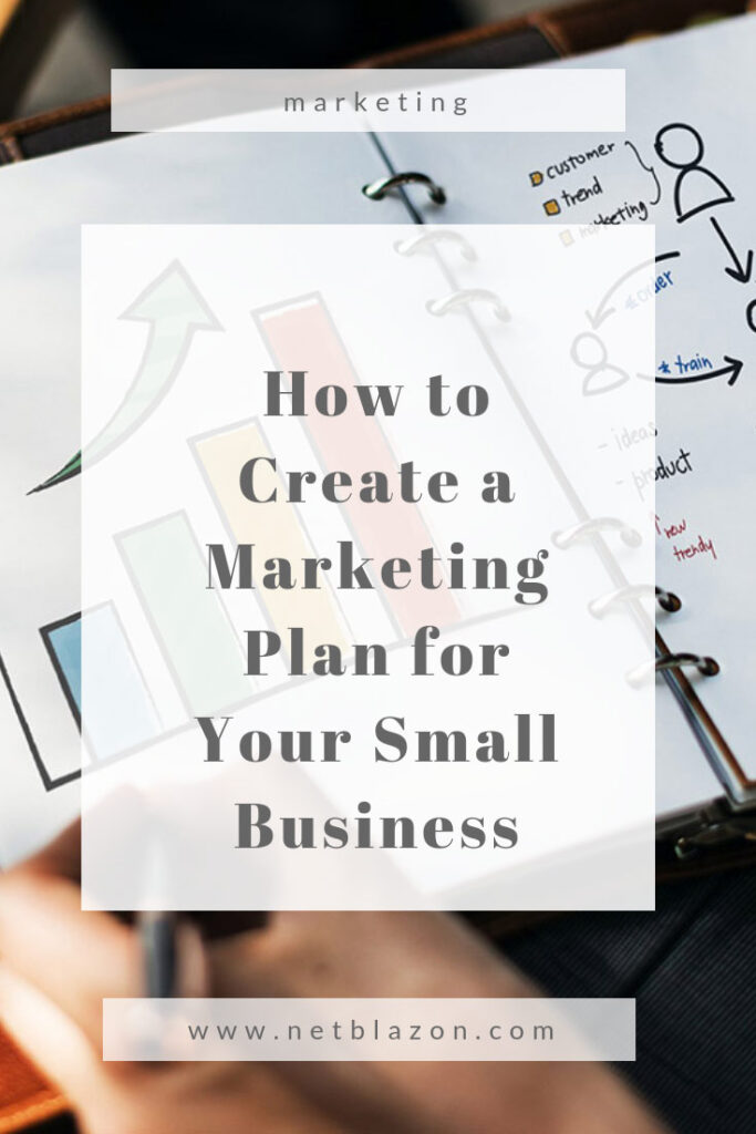 How to Create a Marketing Plan for Your Small Business