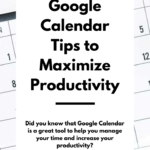 Google Calendar Tips to Maximize Productivity