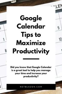 Google Calendar Tips to Maximize Productivity