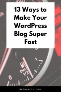 13 Ways to Make Your WordPress Blog Super Fast