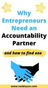 Why Entrepreneurs Need an Accountability Partner