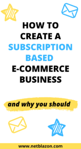 How to Create a Subscription-Based E-commerce Business